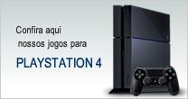Confira aqui nossos jogos para Playstation 4