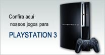 Confira aqui nossos jogos para Playstation 3